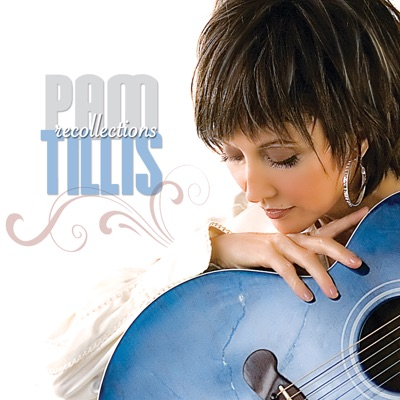 Recollection - Pam Tillis