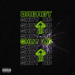 DaBaby - SHUT UP