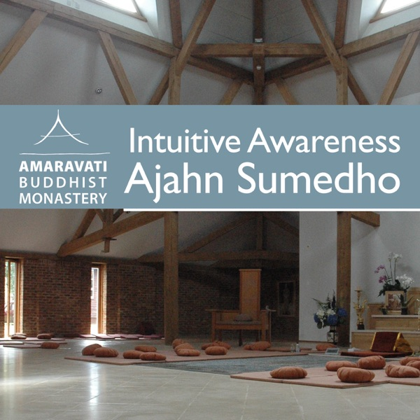 Intuitive Awareness by Ajahn Sumedho