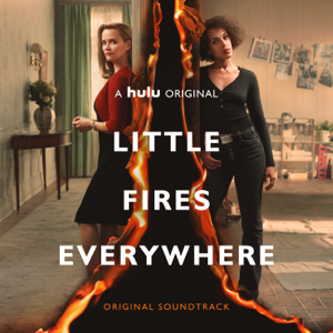 Various Artists - Little Fires Everywhere (Original Soundtrack)