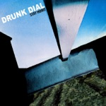Drunk Dial: Stay Home