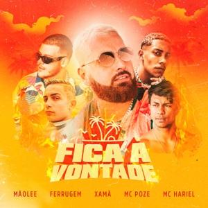 Fica à Vontade (feat. Ferrugem, Xamã, Mc Poze do Rodo & MC Hariel) - Single
