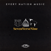 SevenVerseNine - Every Nation Music