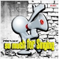 Prevale - So Much for Singing