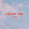 Kingdom Come - Theevs mp3