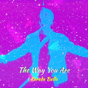 Korede Bello - The Way You Are