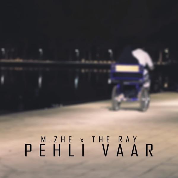 Pehli Vaar (feat. The Ray & Sound Shikari) - Single