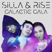 Galactic Gala - Silla and Rise - Silla and Rise