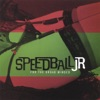 Speedball JR