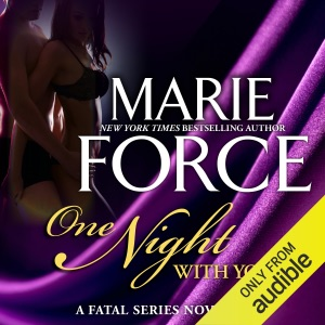 One Night With You: A Fatal Series Prequel Novella (Unabridged)