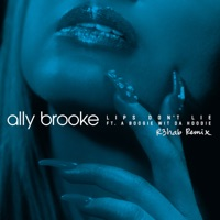 Lips Don't Lie - ALLY BROOKE - A BOOGIE WIT DA HOODIE