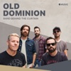 Old Dominion: Band Behind the Curtain - Single, Old Dominion