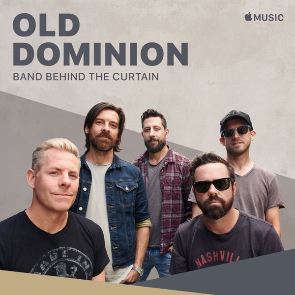 Old Dominion: Band Behind the Curtain - Single