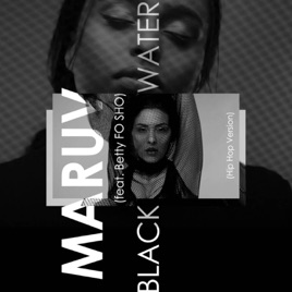 MARUV – Black Water (feat. Betty FO SHO) [Hip Hop Version] – Single [iTunes Plus AAC M4A]