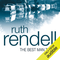 Ruth Rendell - The Best Man to Die: A Chief Inspector Wexford Mystery, Book 4 (Unabridged) artwork