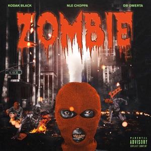 Kodak Black - Zombie feat. NLE Choppa & DB Omerta