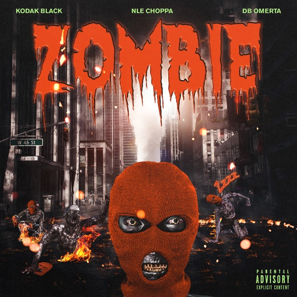 Zombie (feat. NLE Choppa & DB Omerta) - Single