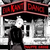 Philippe Saisse - Eva Kant Dance