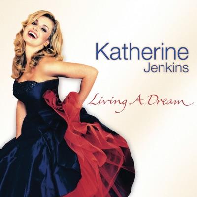 Katherine Jenkins - Living a Dream - Katherine Jenkins
