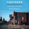 Nicholas D. Kristof & Sheryl WuDunn - Tightrope: Americans Reaching for Hope (Unabridged)  artwork