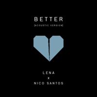 Better (Acoustic Version)-Lena & Nico Santos