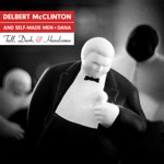 Delbert McClinton & Self-Made Men - Can't Get Up