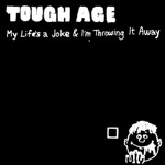 My Life's a Joke & I'm Throwing It Away - Single