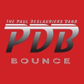 The Paul DesLauriers Band - Let Me Go Down
