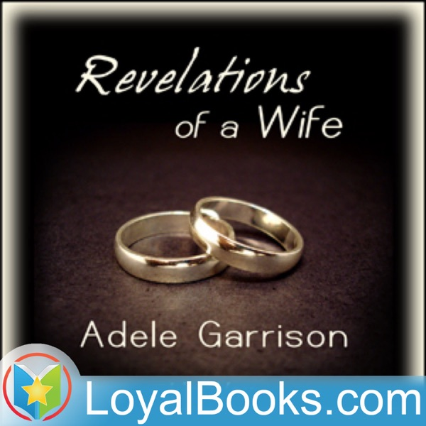 Revelations of a Wife by Adele Garrison