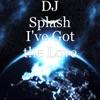 DJ Splash - I've Got the Love