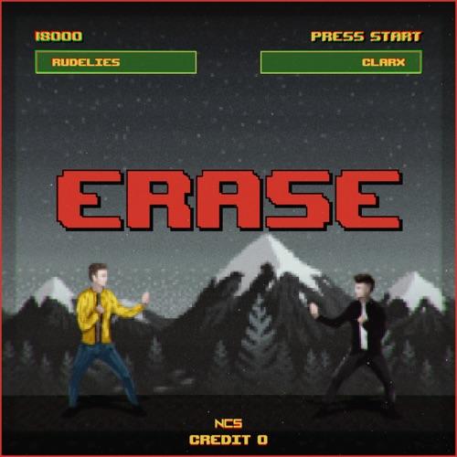 RudeLies & Clarx – Erase – Single (iTunes Plus M4A)