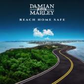 Reach Home Safe Damian Jr. Gong Marley - Damian Jr. Gong Marley