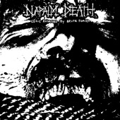 Napalm Death - Logic Ravaged by Brute Force