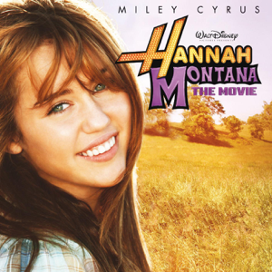Various Artists - Hannah Montana - The Movie (Music from the Motion Picture)