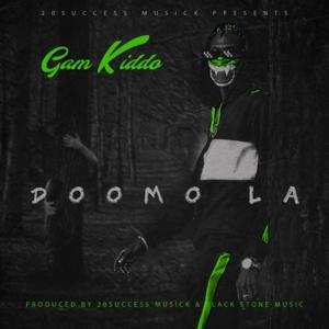 Gam Kiddo - Dooma Laa