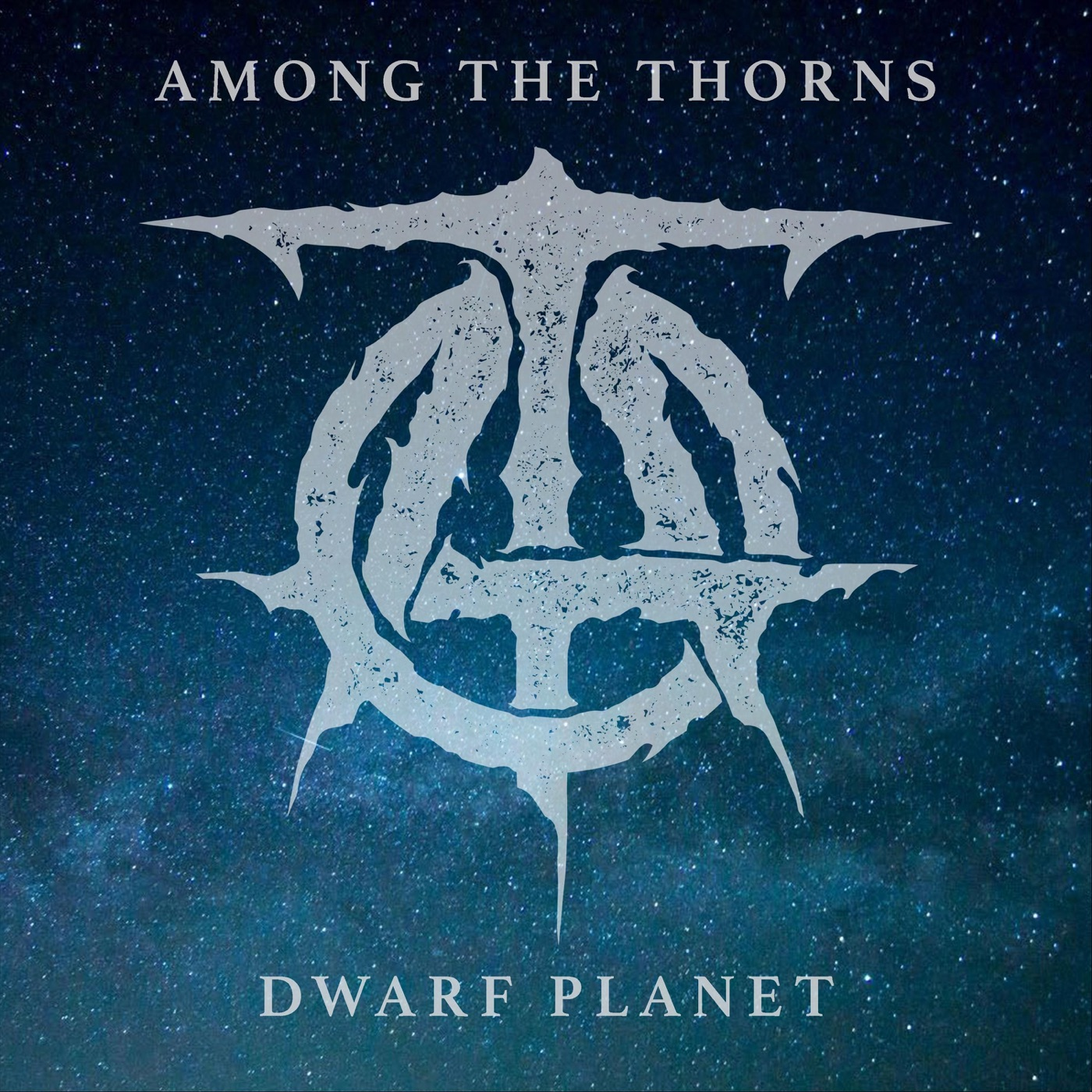 Among the Thorns - Dwarf Planet [EP] (2020)