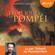 Alberto Angela - Les Trois Jours de Pompéi