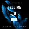 Charlotte Byrd - Tell me to run  artwork