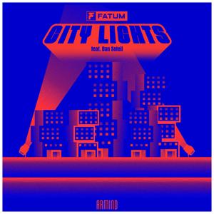 Fatum - City Lights feat. Dan Soleil