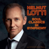 Helmut Lotti with The Golden Symphonic Orchestra - Soul Classics in Symphony artwork