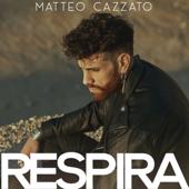 Respira - Matteo Cazzato