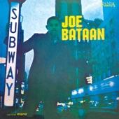 Joe Bataan - Subway Joe