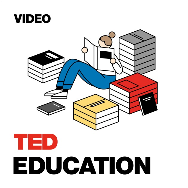 TED Talks Education by TED Talks on Apple Podcasts