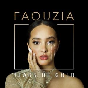 FAOUZIA - Tears Of Gold Chords and Lyrics