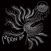Moon Duo - Set It On Fire (Bonus Track)
