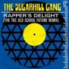 Rapper s Delight The TKC Old School Future Remix EP