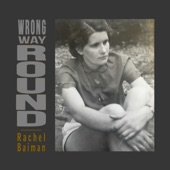 Rachel Baiman - Wrong Way Round
