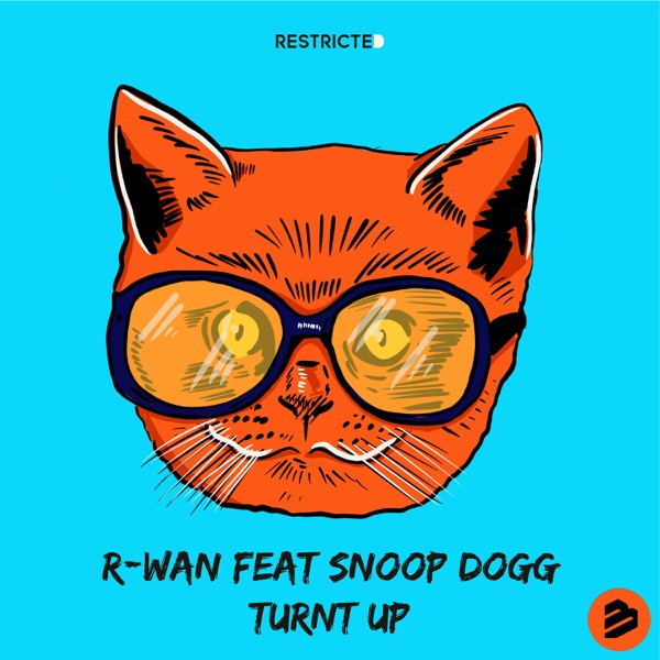 Turnt Up (feat. Snoop Dogg) - Single