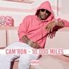 10,000 Miles - Single, Cam'ron