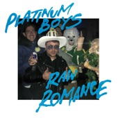 Platinum Boys - It's Just the Pain
